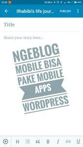 Ngeblog itu mudah dengan adanya mobile apps